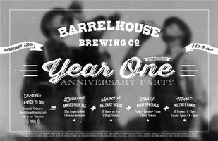 BarrelHouse Brewing Co. First Annual Anniversary Party