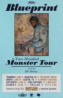 Blueprint - 2 Headed Monster Tour - Austin