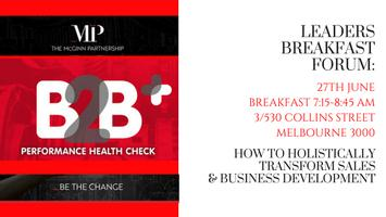 Leaders Breakfast Forum: How to holistically transform...