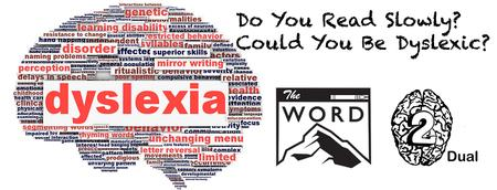 Do You Read Slowly? Could You Be Dyslexic?