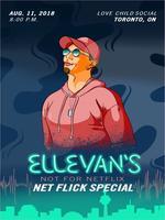 Ellevan's Netflix Special Show