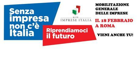 Senza Imprese non c'è Italia - Mobilitazione Generale...