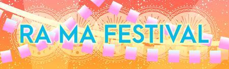RA MA Festival