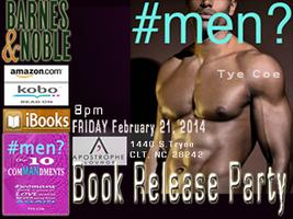 #men?  Book Release Party - Hosted by Tye Coe