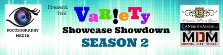 Season 2: The VaR!eTy Showcase Showdown- A Talent...