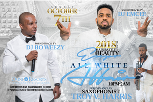 2018 FIRST ANNUAL ALL WHITE EXTRAVAGANZA
