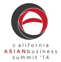 3rd Annual California Asian Business Summit - San...