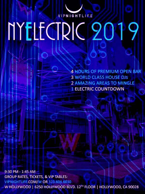 NYElectric W Hollywood Hotel Rooftop 2019- New Year's Eve Party