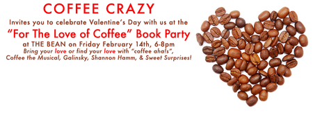 "COFFEE CRAZY ""For the Love of Coffee"" Valentine's Day"