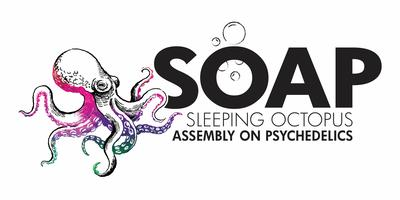 Sleeping Octopus Assembly on Psychedelics (SOAP)