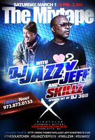 The Mixtape w/ The Magnificent DJ Jazzy Jeff +  Skillz