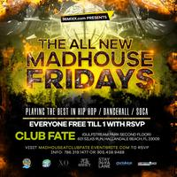 Mad House Friday's
