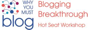 Business Online & Blogging Breakthrough Workshop