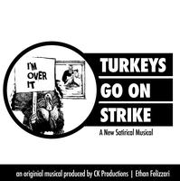 Turkeys Go on Strike: In Concert (Fundraiser presented...