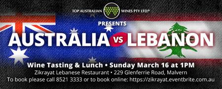 Australia vs Lebanon Wine Tasting Lunch