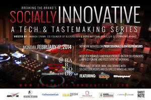 Socially Innovative: A Tech & Tastemaking Event