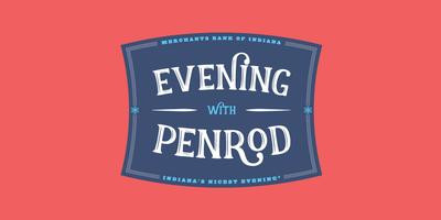 6th Annual Merchants Bank Evening with Penrod®...