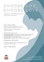 Choose Life: Choose Love, a Weekend Conference on...