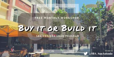 Buy or Build It: SBA CDC/504 Loan Program