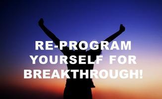 Programming your Mindset for Massive Breakthrough!