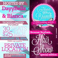 Ladies Who Brunch: ATL (Bronner Brother's Hair Show...