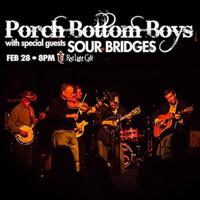 Porch Bottom Boys w/ Sour Bridges