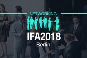IFA2018 Berlin / Networking by 100AM