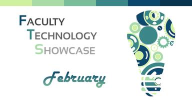 Faculty Technology Showcase