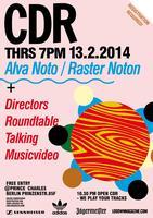 CDR Berlin with Alva Noto + Directors roundtable + Eva...