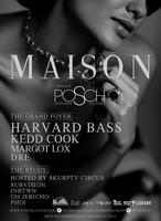 Maison ft. Harvard Bass