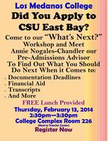 "Los Medanos College ""What's Next?"" Workshop"