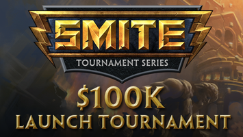 SMITE $100k Launch Tournament