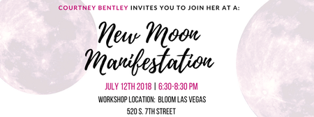 NEW MOON MANIFESTATION WITH COURTNEY BENTLEY