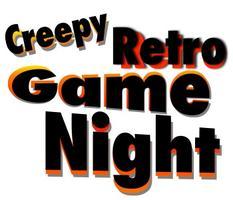 Creepy Retro Gaming Night - By Retro'Spect Kent
