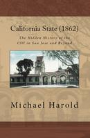 California State 1862 -- The Hidden History of the CSU...