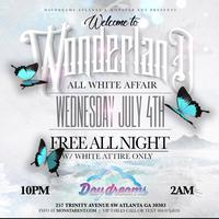 WEDNESDAY 7.4.18 :: WELCOME TO WONDERLAND PRESENTS ALL...
