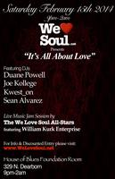 "Saturday Feb.15th 2014: We Love Soul presents ""It's..."