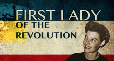 DOCUMENTARY  - First Lady of the Revolution - Primera...