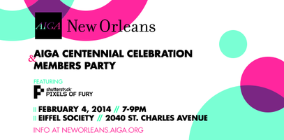 AIGA New Orleans Centennial Celebration and Members'...