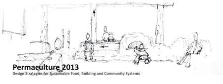 Fundamentals of Permaculture Design Certification Course