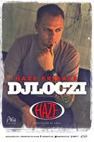 HAZE Fridays with DJ Loczi @ HAZE Nightclub