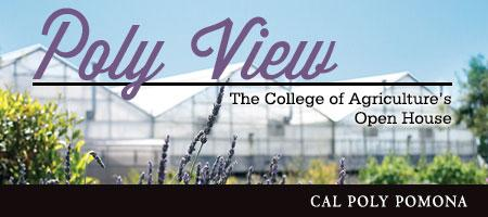 POLY VIEW:  The College of Agriculture's Open House at...