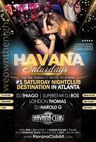 Havana Saturdays: Atlanta's #1 Nightclub Destination