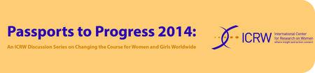 ICRW's Passports to Progress Discussion Series