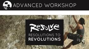 Advanced Workshop: Resolutions to Revolutions