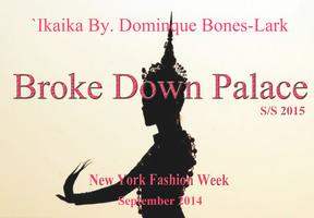 `Ikaika By.Dominque Bones-Lark Presents:Broke Down...