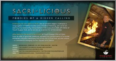 """Sacri-licious"" Featuring Chef Jeff Fisher of Touch..."