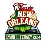 3rd Annual Taste New Orleans, Savor Literacy