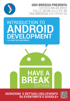 INTRODUCTION TO ANDROID DEVELOPMENT – HAVE A BREAK...