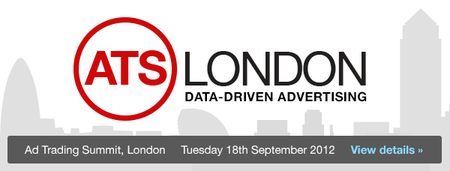 Ad Trading Summit, London 2012 - Tuesday, September 18